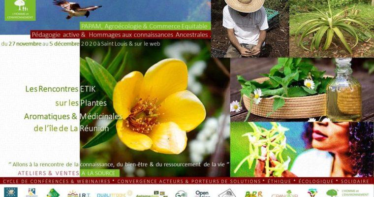 Les Rencontres Etik sur les Plantes Aromatiques et Médicinales de La Réunion